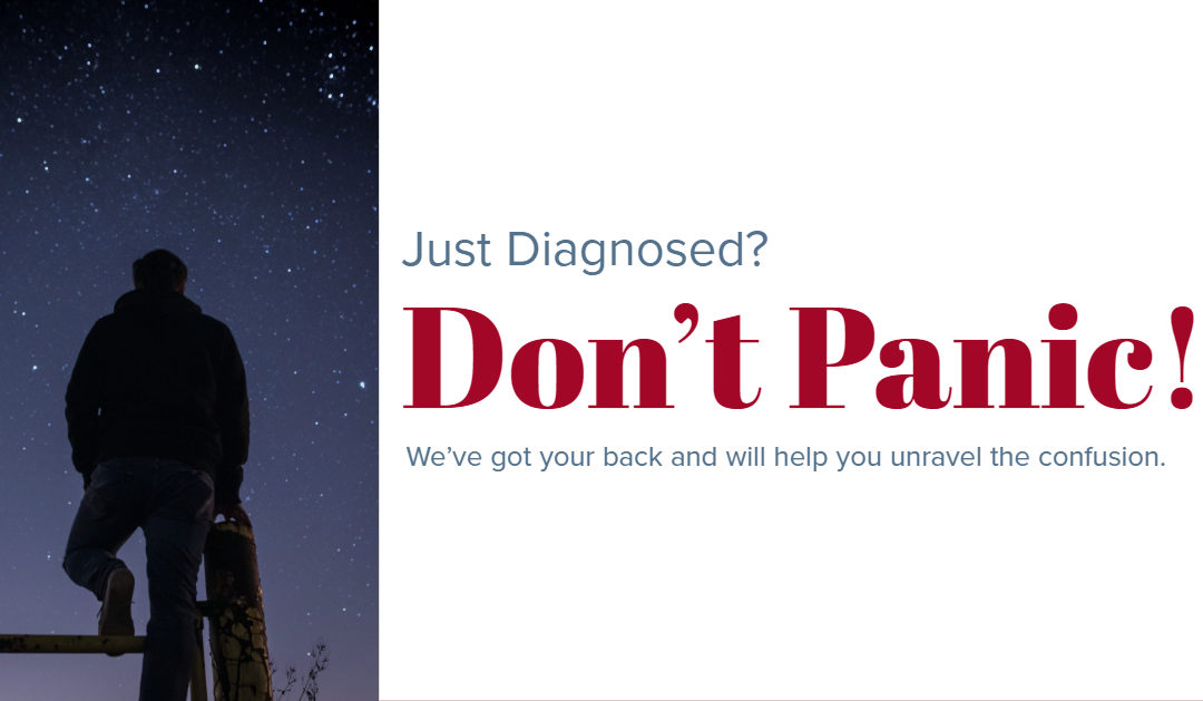 Just Diagnosed? Don't Panic
